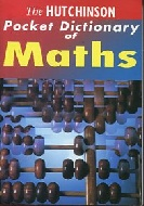 .The_Hutchinson_Pocket_Dictionary_of_Mathematics_(Hutchinson_Pocket_Dictionaries).