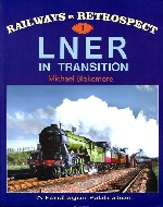 .Railways_in_Retrospect._L._N.E.R.in_Transition.