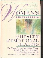 .Womens_Encyclopedia_of_Health_and_Emotional_Healing:_Top_Women_Doctors_Share_Their_Unique_Self-help_Advice_on_Your_Body,.