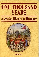 .ONE_THOUSAND_YEARS_:_A_CONCISE_HISTORY_OF_HUNGARY.