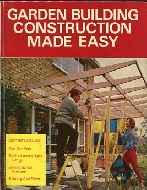 .Garden_building_construction_made_easy_(Pictorial_how;to;do;it_library).