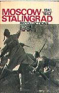 .Moscow_1941/1942_Stalingrad:_[recollections,_stories,_reports.