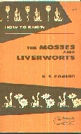 .How_to_know_the_mosses_and_liverworts_,:_Pictured-keys_for_determining_many_of_the_North_American_mosses_and_liverworts,.