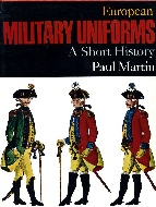 .EUROPEAN_MILITARY_UNIFORMS:_A_SHORT_HISTORY.