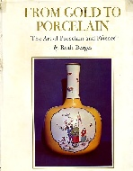 .From_gold__to_porcelain.__The_art_of_porcelain_and_faience.