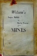 .Wilson's_Lays__Tales_and_Folk_Lore_of_the_Mines.
