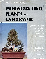 .The_Art_of_Growing_Miniature_Trees,_Plants_and_Landscapes:_Japanese_Bonsai_and_Bonkei.