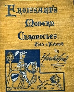 .Froissart's_modern_Chronicles_told_and_pictured_by_F,_Carruthers_Gould.