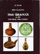 .J_C_Shaw__introducing_Thai_ceramics_also_Burmese_and_Khmer.