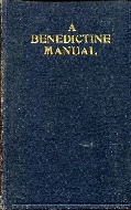 .A_Benedictine_Manual_for_the_use_of_Oblates_and_all_interested_in_the_Benedictine_life_and_spirit.