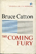 .The_Coming_Fury_._the_Centennial_history_of_the_Civil_War___volume_1.