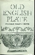 .Old_English_Plate_.Ecclesiastical,_decorative,_and_domestic:_it's_makers_and_marks.