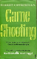 .Game_Shooting._A_textbook_on_the_successful_use_of_the_modern_shot_gun._Revised_edition.