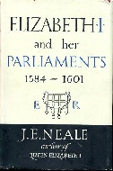 .Elizabeth_1__and_Her_Parliaments_1559-1581,_1584-1601__Two_vols..