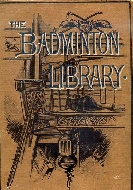 .The_Badminton_Library._Tennis,_Lawn_Tennis,_Rackets,_Fives.