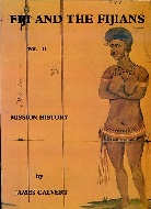 .Fiji_and_the_Fijians_volume_11,_a_missionary_history.