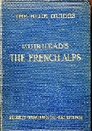 .The_Blue_Guides__Muirhead's_The_French_Alps.