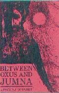 .Between_Oxus_and_Jumina..