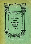 .Caesar:_Gallic_War_,_book_5:_Brodie_'s_classical_translations.