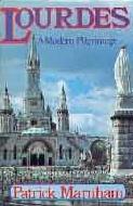 .Lourdes._-_A_Modern_Pilgrimage.