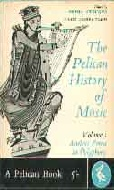 .The_Pelican_History_Of_Music_Volume_1.