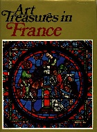 .Art_Treasures_In_France_Monuments,_Masterpieces,_Commissions_and_Collections.