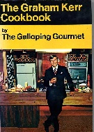 .The_Graham_Kerr_Cookbook_by_the_Galloping_Gourmet.