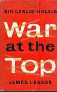 .War_At_The_Top-_The_experiences_of__General_Sir_Leslie_Hollis_K_C_B._K_B_E..
