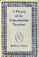 .A_Theory_of_the_Consumption_Function.